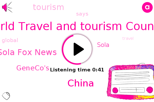 World Travel And Tourism Counsel,Sola Fox News,China