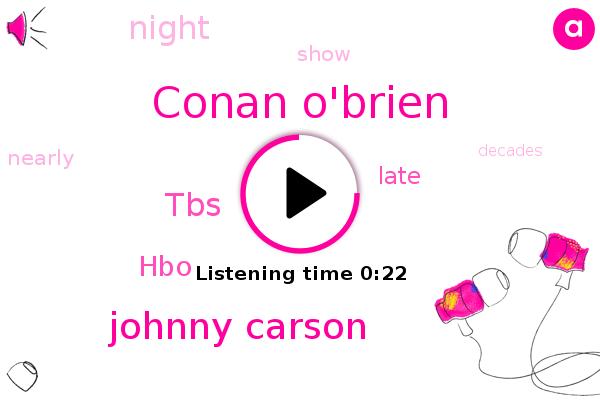 Conan O'brien,TBS,HBO,Johnny Carson