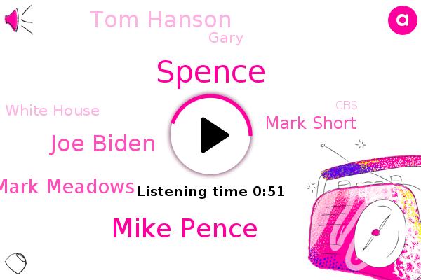 Chief Of Staff,Vice President,Mike Pence,White House,Joe Biden,Mark Meadows,Mark Short,Spence,Tom Hanson,CBS,Gary