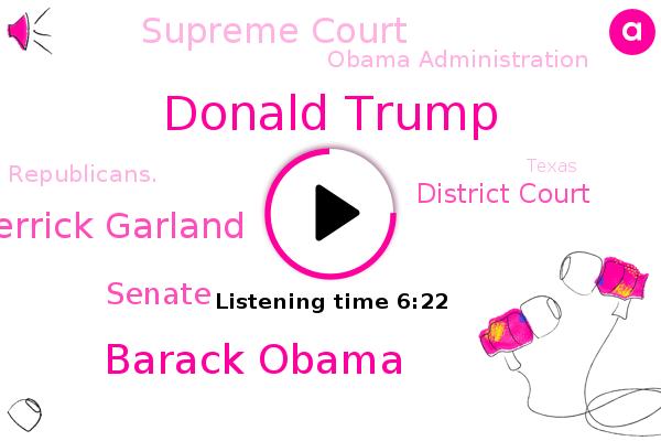 Donald Trump,Senate,Barack Obama,Merrick Garland,District Court,Texas,Supreme Court,Cobb County Georgia,Obama Administration,Georgia,Atlanta,Republicans.