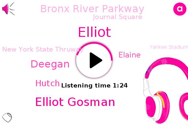 Elliot Gosman,Bronx River Parkway,Journal Square,West Nyack,Deegan,New York State Thruway,Long Island,Hutch,Bronx,Yankee Stadium,Elaine,Queens,Oyster Bay,Elliot