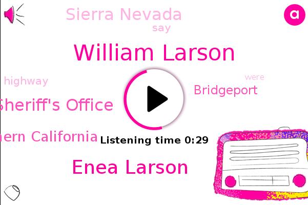 Mono County Sheriff's Office,William Larson,Enea Larson,Sierra Nevada,Southern California,Bridgeport