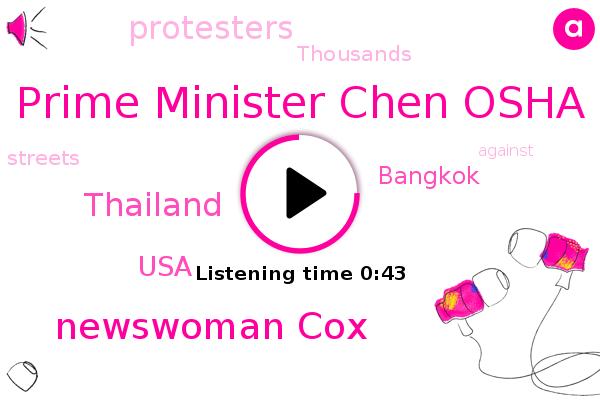 Bangkok,Prime Minister Chen Osha,Newswoman Cox,Thailand,USA