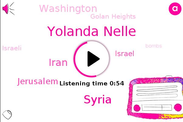 Yolanda Nelle,Golan Heights,Syria,Iran,Jerusalem,Israel,Washington
