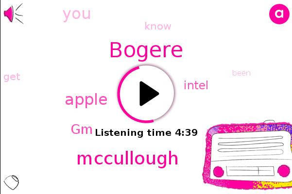 Bogere,Mccullough,Apple,GM,Intel