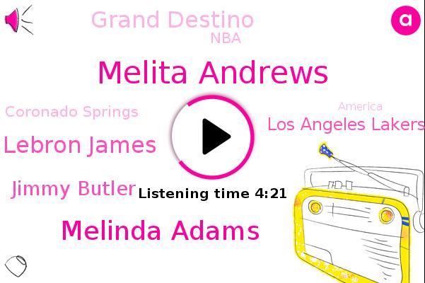 Melita Andrews,Melinda Adams,Los Angeles Lakers,Grand Destino,Coronado Springs,Lebron James,NBA,America,Jimmy Butler,Guinea,Producer,United