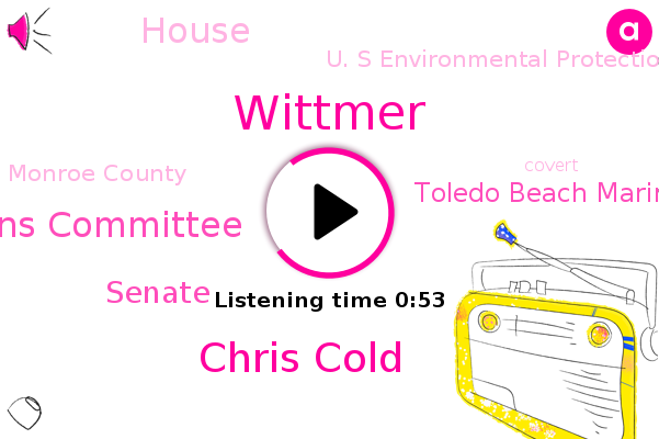 Wittmer,Chris Cold,Appropriations Committee,Senate,Toledo Beach Marina,Monroe County,House,U. S Environmental Protection Agency