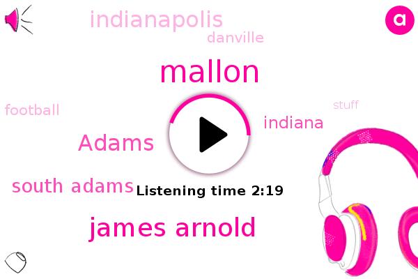 South Adams,Mallon,Indiana,James Arnold,FOX,Football,Adams,Indianapolis,Danville