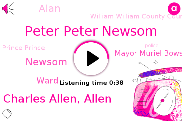 Peter Peter Newsom,Prince Prince,William William County County Ward,Charles Charles Allen, Allen,Newsom,Ward,Mayor Muriel Bowser,Alan