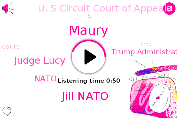 Trump Administration,U. S Circuit Court Of Appeals,Jill Nato,Judge Lucy,Nato,FOX,Maury