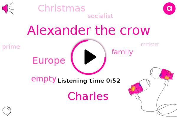 Alexander The Crow,Europe,Charles