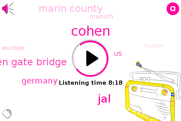 JAL,Germany,United States,Connie,Golden Gate Bridge,Marin County,Munich,Cohen,Europe,Houston