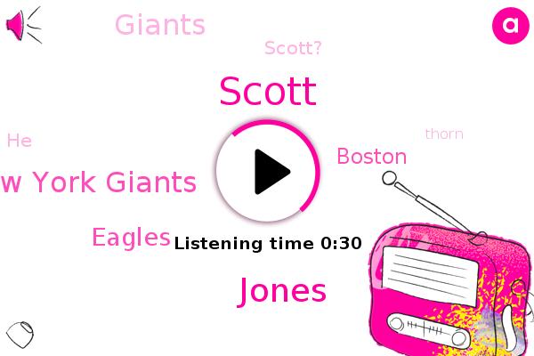 New York Giants,Scott,Boston,Jones,Eagles