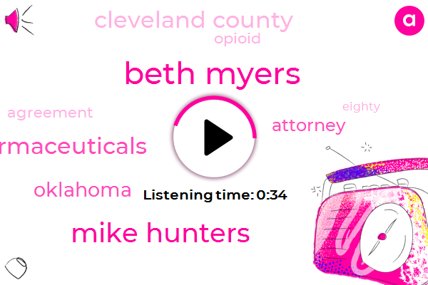 Beth Myers,Mike Hunters,Oklahoma,Teva Pharmaceuticals,Attorney,Cleveland County,Eighty Five Million Dollar