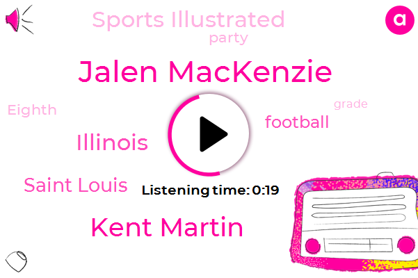 Jalen Mackenzie,Sports Illustrated,Kent Martin,Saint Louis,ABC,Illinois,Football,Fifteen Hundred Yards