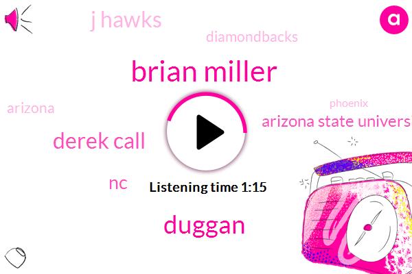 Brian Miller,Basketball,Chapel Hill,Baseball,Arizona Sports Station,Diamondbacks,President Trump,Arizona State University Of Arizona,Kansas