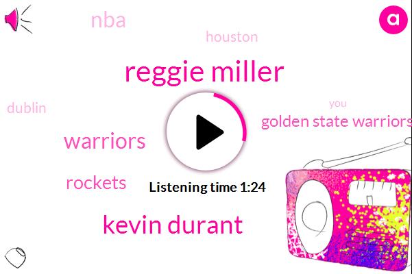 Reggie Miller,Houston,Kevin Durant,NBA