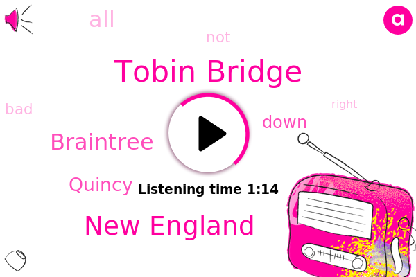 New England,Braintree,Quincy,Tobin Bridge