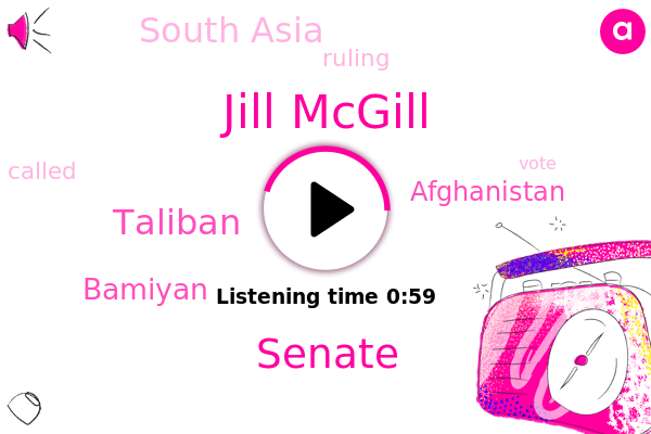 Senate,Bamiyan,Jill Mcgill,Afghanistan,Taliban,South Asia