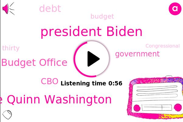 President Biden,Congressional Budget Office,CBO,Government,Jackie Quinn Washington
