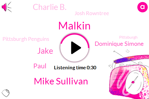 Malkin,Pittsburgh Penguins,Mike Sullivan,Jake,Paul,Pittsburgh,Ottawa,Dominique Simone,Charlie B.,Josh Rowntree