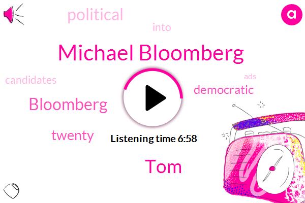 Michael Bloomberg,TOM