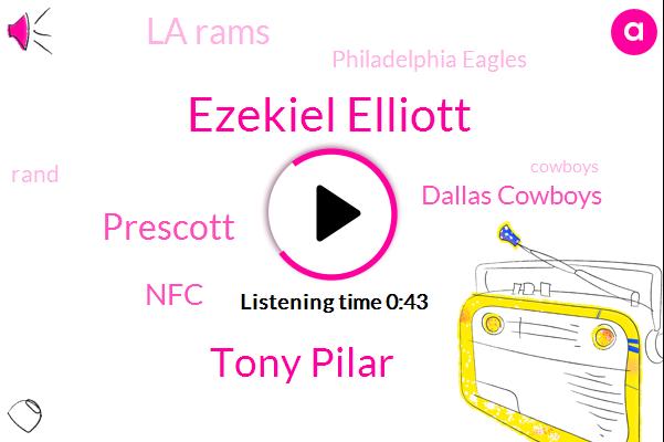 Dallas Cowboys,La Rams,Philadelphia Eagles,NFC,Rand,Ezekiel Elliott,Tony Pilar,Prescott,Football,Cowboys,Bob Stevens Arlington Texas,Hundred Thirty One Yards,Two Hundred Twelve Yards,Hundred Seventeen Yards