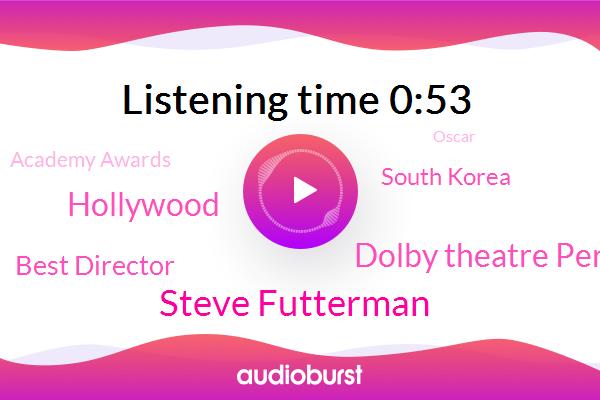 Steve Futterman,Academy Awards,Hollywood,Best Director,South Korea,Oscar,Dolby Theatre Perry