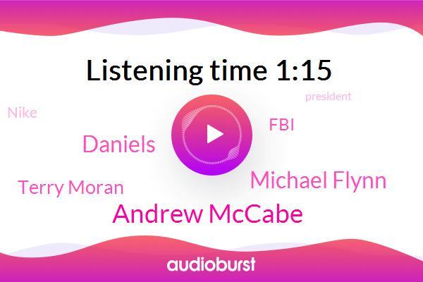 Andrew Mccabe,CNN,FBI,Michael Flynn,President Trump,Daniels,New York,Nike,Deputy Director,Attorney,Terry Moran,ABC