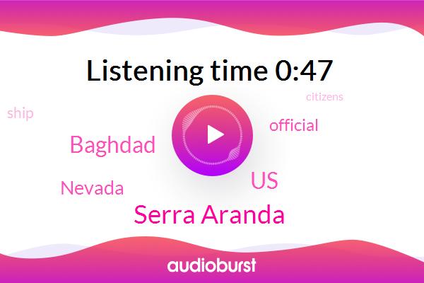 United States,Baghdad,Nevada,Serra Aranda,Official