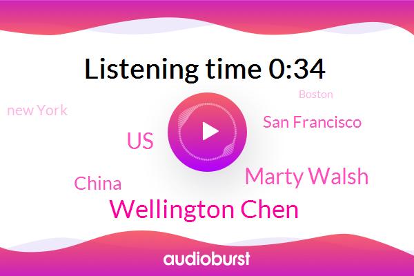 United States,San Francisco,New York,Wellington Chen,Marty Walsh,Boston,China,Community Leader