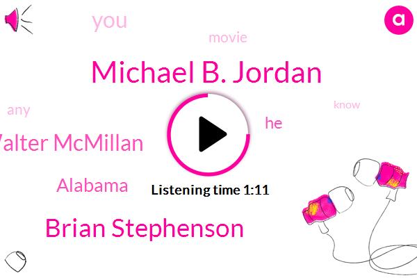 Ryan,Michael B. Jordan,Brian Stephenson,Alabama,Walter Mcmillan
