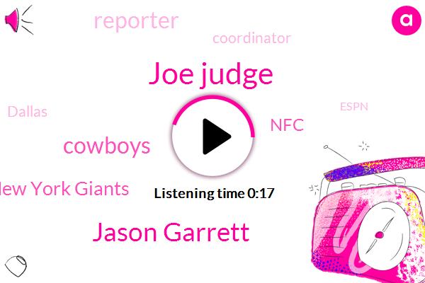 Cowboys,Reporter,Coordinator,New York Giants,Joe Judge,Espn,NFC,Dallas,Jason Garrett