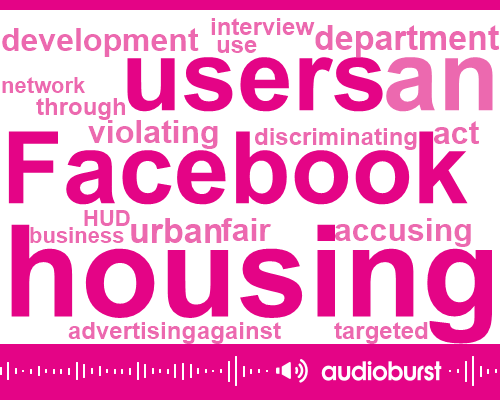 Listen: Facebook charged by HUD with violating Fair Housing Act in targeted ads
