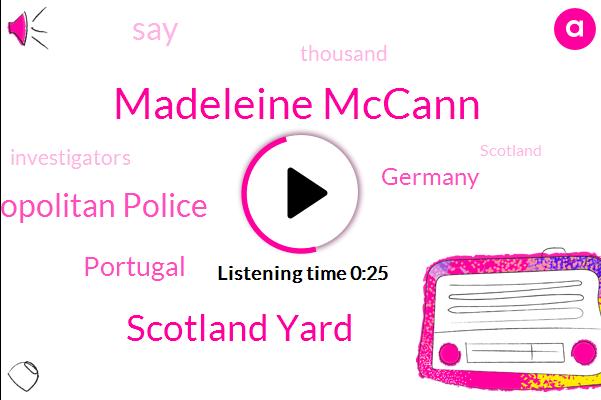 Scotland Yard,Madeleine Mccann,Portugal,Metropolitan Police,Germany