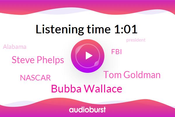 Bubba Wallace,Nascar,Alabama,Tom Goldman,Steve Phelps,FBI,President Trump,Talladega