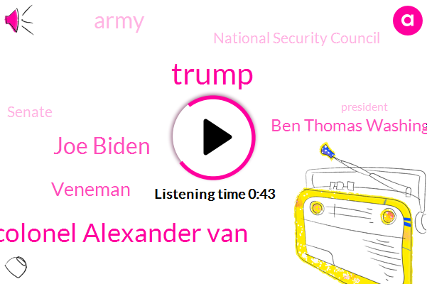 Donald Trump,Colonel Alexander Van,National Security Council,Ukraine,Senate,Vice President,Joe Biden,Veneman,President Trump,Army,Ben Thomas Washington