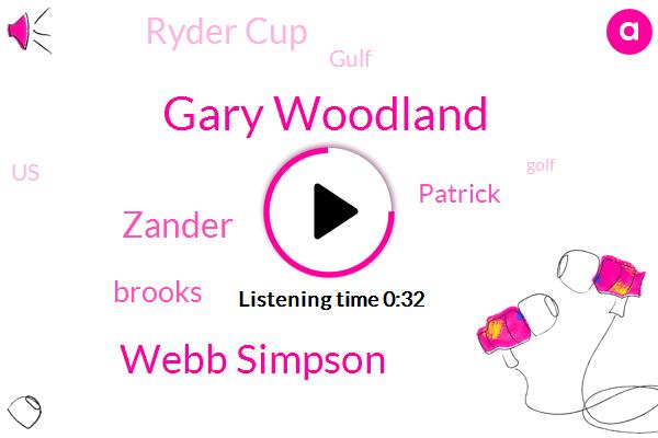 Ryder Cup,Gary Woodland,Webb Simpson,Zander,Gulf,United States,Golf,Brooks,Patrick