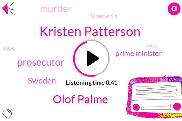 Sweden,Prime Minister,Prosecutor,Murder,Kristen Patterson,Olof Palme