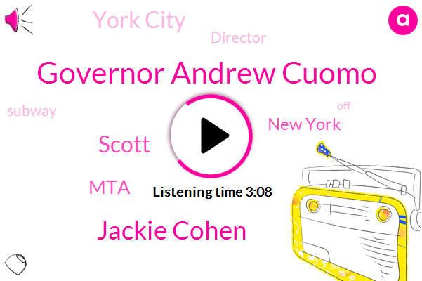 New York,Governor Andrew Cuomo,MTA,York City,Jackie Cohen,Director,Scott