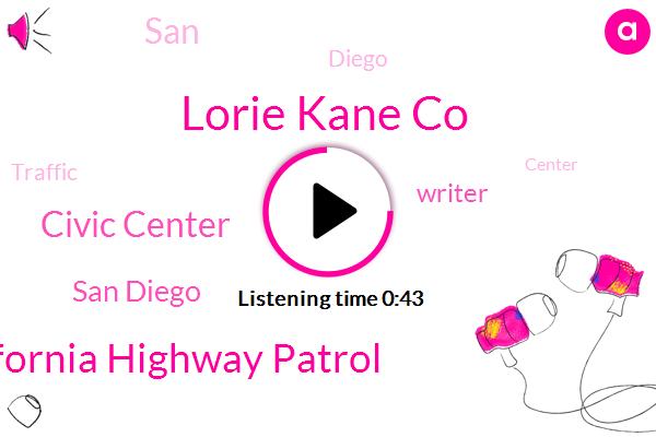 California Highway Patrol,San Diego,Lorie Kane Co,Civic Center,Writer