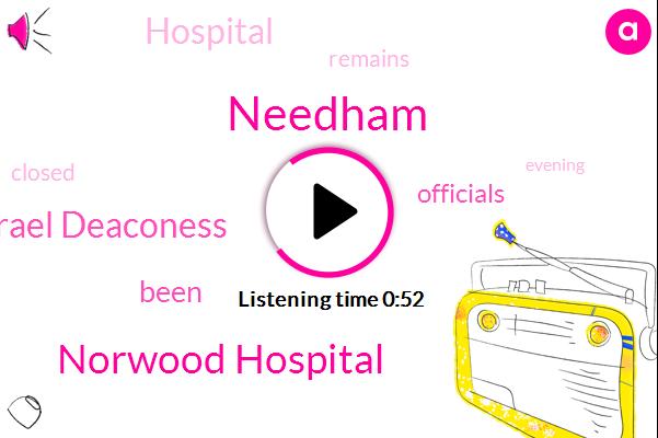 Norwood Hospital,Beth Israel Deaconess,Needham