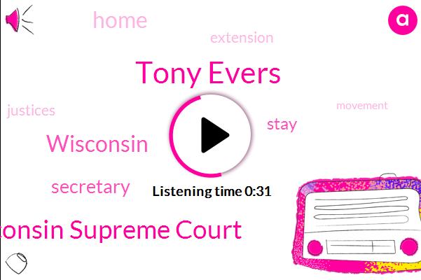 Wisconsin Supreme Court,Tony Evers,Wisconsin,Secretary