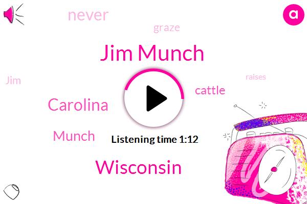 Jim Munch,Wisconsin,Carolina