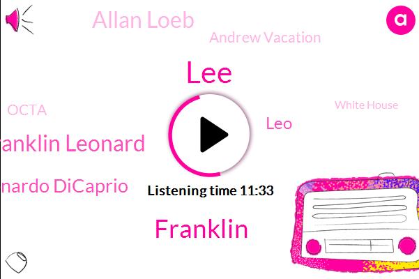 Franklin,Hollywood,Executive,Franklin Leonard,Leonardo Dicaprio,LEO,Writer,Octa,White House,Writers Guild Of America,Allan Loeb,Leonardo,NPR,LEE,BBC,Andrew Vacation