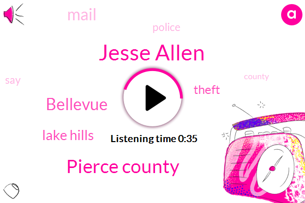 Jesse Allen,Pierce County,Lake Hills,Bellevue,Theft