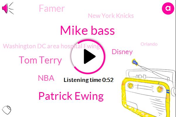 Orlando,NBA,Disney,Mike Bass,Famer,Patrick Ewing,New York Knicks,Tom Terry,Basketball,Espn,Georgetown,Washington Dc Area Hospital Ewing