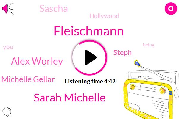 Sarah Michelle,Hollywood,Alex Worley,Michelle Gellar,Steph,Fleischmann,Sascha,Ninety Percent,Eighty Hours,Six Years
