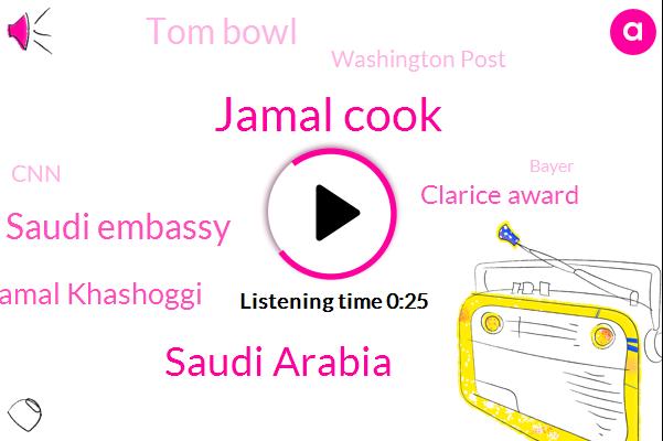 Jamal Cook,Saudi Arabia,Saudi Embassy,Jamal Khashoggi,Clarice Award,Tom Bowl,Washington Post,CNN,Bayer,Murder,Turkey