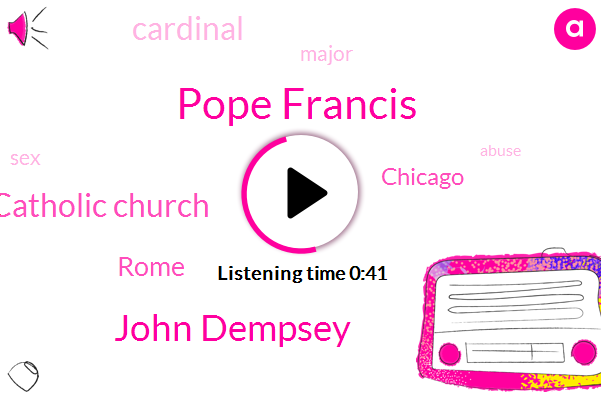 Pope Francis,John Dempsey,ABC,Catholic Church,Rome,Chicago